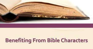 Benefiting Of Bible Characters