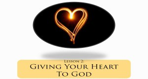 2_-_Giving_Your_Heart_To_God_Title_Pic