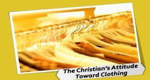 The_Christians_Attitude_Toward_Clothing_Title_Pic