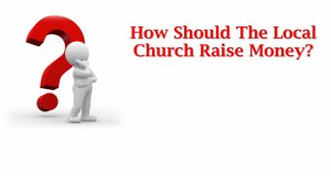 How_Should_The_Local_Church_Raise_Money_Title_Pic