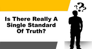 Is There Really A Single Standard Of Truth Title Pic